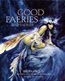 Good Faeries Bad Faeries Brian Froud