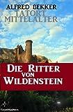 Die Ritter von Wildenstein (Tatort Mittelalter 1-4) GÜNSTIG