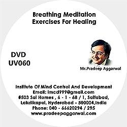 Breathing Meditation Exercises For Healing , DVD