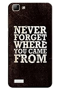 Omnam Beautiful Quote Never Forget Where You Come From Printed Designer Back Cover Case For Vivo V1
