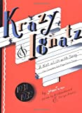 "Krazy & Ignatz 1931-1932: ""A Kat a'Lilt with Song"" (Krazy Kat) (1560975946) by Herriman, George"