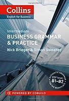Collins Business Grammar & Practice. Intermediate