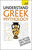 img - for Understand Greek Mythology (Teach Yourself) book / textbook / text book