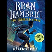 Bran Hambric: The Farfield Curse | [Kaleb Nation]