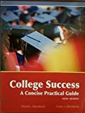 img - for College Success a Concise Practical Guide 6th Edition book / textbook / text book