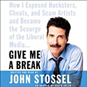 Give Me a Break | [John Stossel]