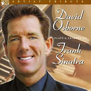 David Osborne David Osborne Plays A Tribute To Frank