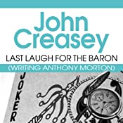 Last Laugh for the Baron: The Baron Series, Book 42 | John Creasey