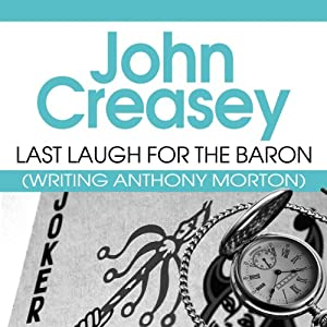 Last Laugh for the Baron: The Baron Series, Book 42 | [John Creasey]