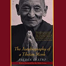 The Autobiography of a Tibetan Monk (       UNABRIDGED) by Palden Gyatso, Tsering Shakya - translator, The Dalai Lama - foreword Narrated by P. J. Ochlan