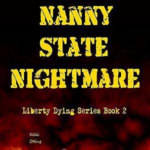 Nanny State Nightmare Audiobook