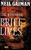 The Sandman Vol. 7: Brief Lives by Neil Gaiman