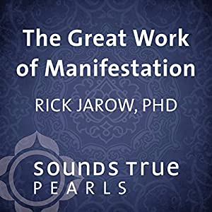 The Great Work of Manifestation Speech