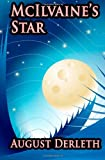 McIlvaine's Star: A Science Fiction Classic (1434430324) by Derleth, August