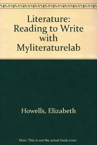 Literature: Reading to Write with MyLiteratureLab