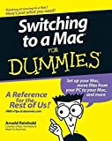 img - for Switching to a Mac For Dummies (For Dummies (Computers)) 1st edition by Reinhold, Arnold (2007) Paperback book / textbook / text book