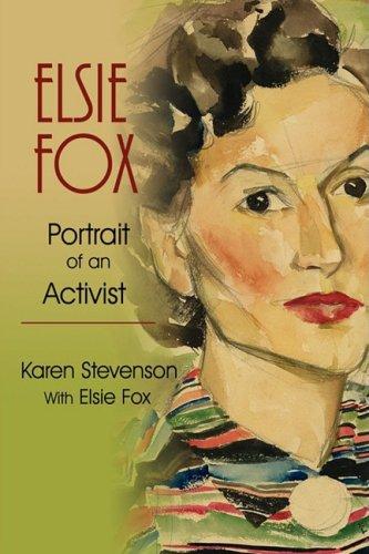 Elsie Fox: Retrato de un activista