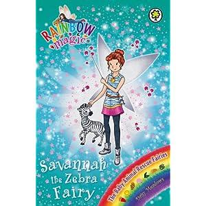 Savannah the Zebra Fairy (the Baby Animal Rescue Faires #4): A Rainbow Magic Boo