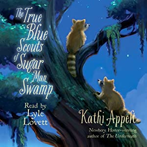 The True Blue Scouts of Sugar Man Swamp | [Kathi Appelt]