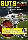echange, troc Tous les plus beaux buts de 1930 a 2002
