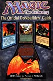 img - for Magic: The Gathering: The Official Deckbuilders' Guide book / textbook / text book