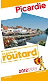Guide du Routard Picardie 2012/2013