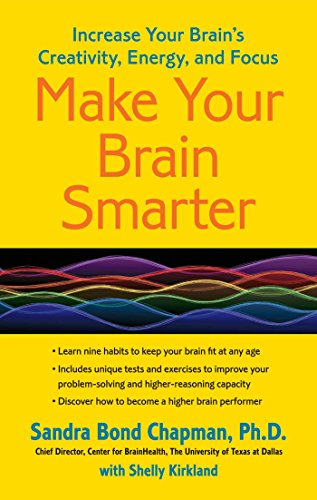 Make Your Brain Smarter: Increase Your Brain'S Creativity, Energy, And Focus front-1001292
