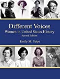 Different Voices Women in United States History, Second Edition