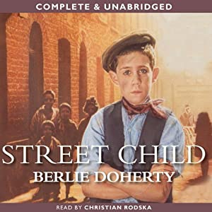 Street Child | [Berlie Doherty]