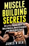 Bodybuilding: Muscle Building Secrets...