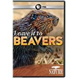 Nature: Leave It to Beavers [Import]
