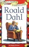 Famous People Famous Lives: Roald Dahl
