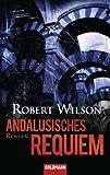 Andalusisches Requiem: Roman