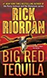 Big Red Tequila (0553576445) by Rick Riordan