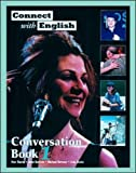 Connect with English Conversation: Bk. 1 (007115907X) by Tiberia, Pam
