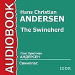 The Swineherd [Russian Edition] | Hans Christian Andersen