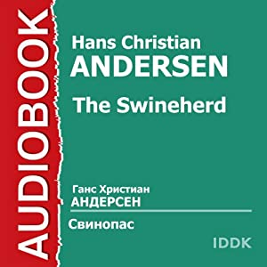 The Swineherd [Russian Edition] | [Hans Christian Andersen]
