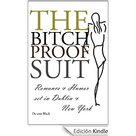 The BITCH-PROOF SUIT (Irish Romantic Comedy)