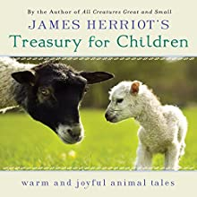 James Herriot's Treasury for Children: Warm and Joyful Animal Tales (       UNABRIDGED) by James Herriot Narrated by Jim Dale