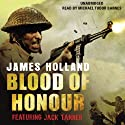 Blood of Honour Audiobook by James Holland Narrated by Michael Tudor Barnes