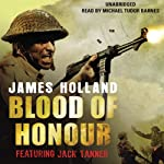 Blood of Honour | James Holland