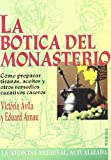 img - for La botica del monasterio book / textbook / text book