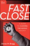 Fast Close: A Guide to Closing the Bo...