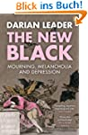 The New Black: Mourning, Melancholia...