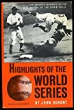 Highlights of the World Series (0803830084) by Durant, John