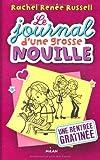 vignette de 'Le journal d'une grosse nouille n° 1<br /> Une rentrée gratinée (Rachel Renée Russell)'