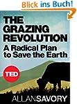 The Grazing Revolution: A Radical Pla...