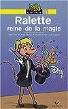 """Afficher """"Ralette reine de la magie"""""""