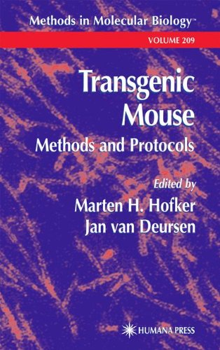 Transgenic Mouse: Methods and Protocols (Methods in Molecular Biology, Vol. 209)