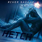 Hetch: Men of S.W.A.T., Book 1 | River Savage